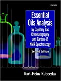 img - for Essential Oils: Analysis by Capillary Gas Chromatography and Carbon 13-NMR Spectroscopy book / textbook / text book