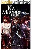Kal Moonheart Trilogy: Dragon Killer, Roll the Bones & Sirensbane
