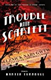 The Trouble with Scarlett