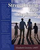 img - for Strengthening Your Stepfamily book / textbook / text book