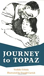 Journey To Topaz: A Story Of The Japanese-American Evacuation