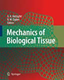 img - for Mechanics of Biological Tissue book / textbook / text book