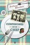 Confesiones de un Chef = Kitchen Confidential Anthony Bourdain