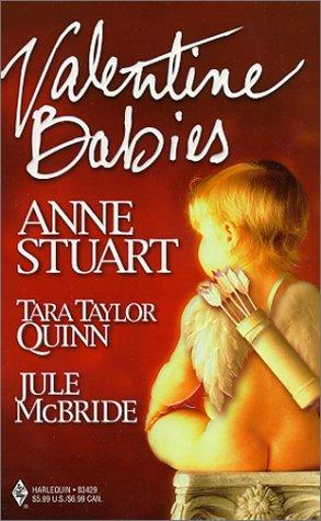 Valentine Babies: Harlequin 3-Romance Novels: Goddess in Waiting; Gabe's Special Delivery; My Man Valentine, Stuart,Anne/Quinn,Tara T./McBride,JuleJule
