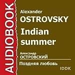 Indian Summer [Russian Edition] | Alexander Ostrovsky