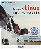 echange, troc R Grant - Passer à Linux : 100 % facile (1DVD)