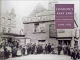 London's East End: Life & Traditions (1841881015) by Cox, Jane