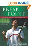 Break Point! The Secret Diary of a  Pro Tennis Player