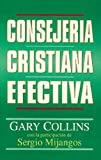 img - for Consejer a cristiana efectiva (Spanish Edition) book / textbook / text book