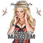 Absolute Mayhem: Secret Confessions of a Porn Star | Monica Mayhem,Gerrie Lim