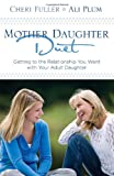 img - for Mother-Daughter Duet: Getting to the Relationship You Want with Your Adult Daughter book / textbook / text book