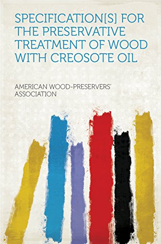 specifications-for-the-preservative-treatment-of-wood-with-creosote-oil