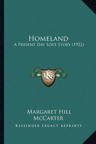 Homeland: A Present Day Love Story (1922)