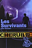 """Afficher """"CHERUB n° 5<br /> Les survivants"""""""