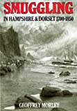 img - for Smuggling in Hampshire and Dorset, 1700-1850 book / textbook / text book