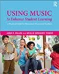 Using Music to Enhance Student Learni...