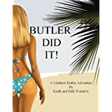Butler Did It! (The Matthew Butler Adventures)