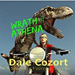 Wrath of Athena: A Snapshot Novella | Dale Cozort