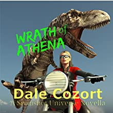 Wrath of Athena: A Snapshot Novella Audiobook by Dale Cozort Narrated by K. Richardson