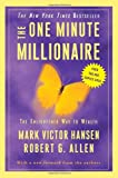 The One Minute Millionaire: The Enlightened Way to Wealth (0307451569) by Hansen, Mark Victor