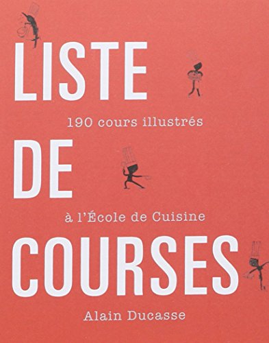 libro 190 cours illustr s l 39 ecole de cuisine avec liste de courses di alain ducasse. Black Bedroom Furniture Sets. Home Design Ideas