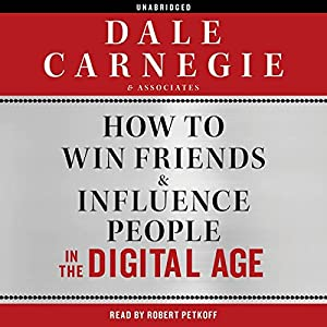 How to Win Friends and Influence People in the Digital Age Audiobook