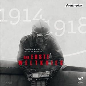 Der Erste Weltkrieg Hörbuch