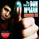 The Best of Don McLean: American Pie & Other Hits Don McLean
