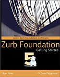 Getting started with Zurb Foundation 5 (Code Playground Book 1) (English Edition)