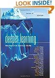 Deeper Learning: Beyond 21st Century Skills