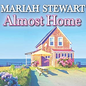 Almost Home: Chesapeake Diaries Series #3 | [Mariah Stewart]