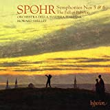 Spohr: Symphonies Nos. 3 & 6, Overture to the Fall of Babylon