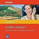 Großer Hörkurs Spanisch Hörbuch von Hildegard Rudolph, José Panero Martínez Gesprochen von:  N.N.