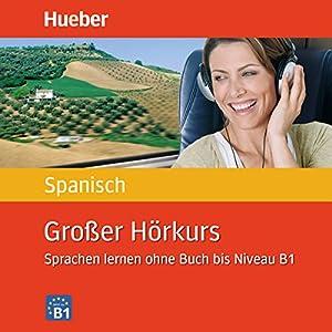 Großer Hörkurs Spanisch Hörbuch