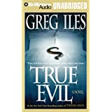 True Evil(CD)(Unabr.)by Greg Iles
