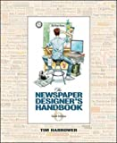 The Newspaper Designers Handbook