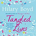 Tangled Lives (       UNABRIDGED) by Hilary Boyd Narrated by Maggie Mash
