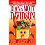 Chopping Spree (Goldy Culinary Mysteries, Book 11) ~ Diane Mott Davidson