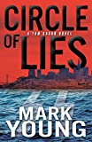 Circle of Lies: (A Tom Kagan Novel)