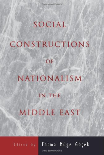 Social Constructions of Nationalism in the Middle East (Suny Series in Middle Eastern Studies)