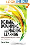 Big Data, Data Mining, and Machine Le...