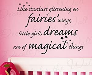 Like Stardust Glistening on Fairies' Wings - Girl's Room Kids Baby Nursery - Adhesive Vinyl Lettering Quote, Wall Decal Art Mural, Sticker Graphic Decoration, Saying Decor