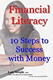 img - for Financial Literacy: 10 Steps to Success with Money book / textbook / text book