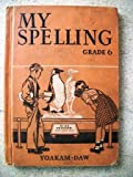 img - for My Spelling: Grade Six book / textbook / text book