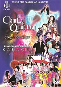 Cam Ly & Quoc Dai: Live Show 2007 + Minh Vy Karaoke