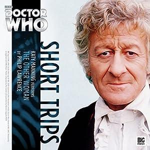 Doctor Who - Short Trips - The Other Woman Hörbuch von Philip Lawrence Gesprochen von: Katy Manning