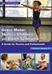 Gross Motor Skills for Children with...