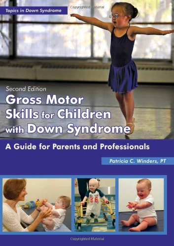 Read Online Gross Motor Skills For Children With Down