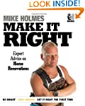 Make It Right: Expert Advice on Home...