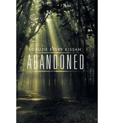 -abandoned-kissan-egbujie-ebere-author-sep-09-2014-paperback